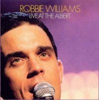 "Robbie Williams ""Live At The Albert"" (2001) / live concert"