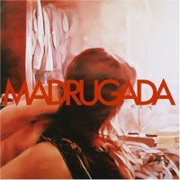 Madrugada - Madrugada (2008) / alternative, rock, indie