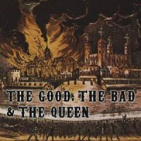 The Good The Bad & The Queen (2007) / Alternative / Punk / Afro-beat