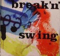 VA - Breakin Swing (2008) / nu-jazz, lo-fi, electroswing, bossa nova