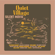 "quiet village ""silent movie"" (2008) electronic, chillout, cinematic"