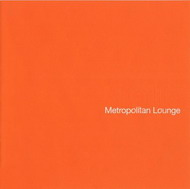 Afterlife «Metropolitan Lounge» (2007)/downtempo, lounge