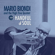 Mario Biondi & The High Five Quintet «Handful Of Soul» (2006)/jazz, latino, soul