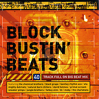 VA - Block Bustin' Beats (1997) / breakbeat, breaks, big beat