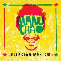Manu Chao - Estación Mexico (Live) (2008) /  reggae, latin, alternative, world, ska