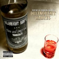 "Delinquent Habits ""New And Improved"" (2006) / latino rap"