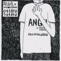 "Angil and the Hiddentracks ""Oulipo Saliva"" (2007)/pop/indie/experimental/jazz/folk/hip hop"