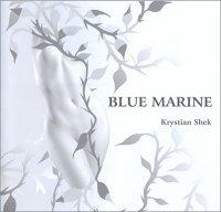 Krystian Shek - Blue Marine (2008)