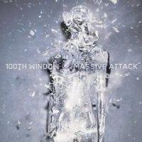 Massive Attack - «100th Window» (2003)/ trip-hop