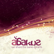 Abakus «We share the same dreams» (2008)/ electronic, progressive house