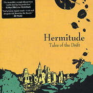 Hermitude - Tales of the Drift(2005).Chillout, Downtempo, Electronic, Indie, Jazz