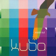 Kuba «Inside Out» (2006)/ dub, downtempo, ambient, tribal
