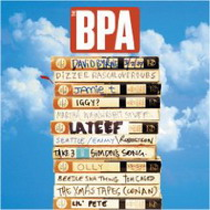 "The BPA (The Brighton Port Authority) ""I Think We're Gonna Need a Bigger Boat"" (2009)/electronic, easy listening"