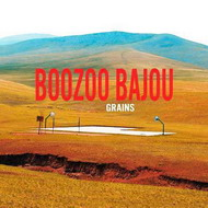 Boozoo Bajou «Grains» (2009)/ lounge, chillout, downtempo
