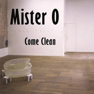 Mister O «Come Clean» (2009)/downtempo, electronic, nu jazz, lounge, deep house