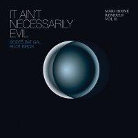 Mari Boine Remixed Vol II - It Ain''t Necessarily Evil (2008)electronic folk/future jazz/ambient