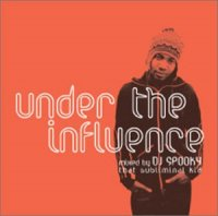 DJ Spooky (That Subliminal Kid) - Under the Influence (2001)