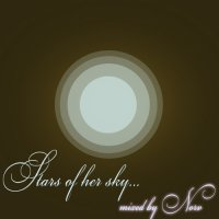 Stars of her sky [mixed by Norv] (2007) / Intelligent D'n'B / Liquid Funk / Jump Up / Jazzy Jungle