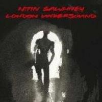 Nitin Sawhney - London Undersound (2008) / trip-hop, downtempo, world