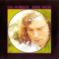 """Van Morrison """"Astral Weeks"""" (1968)/blues,rock, folk"""