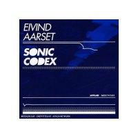 Eivind Aarset -Sonic Codex (2007)/future jazz/unerground jazz/electronic