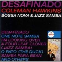 "Coleman Hawkins ""Desafinado"" (1962)-jazz,bossa nova"