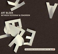 Art Bleek «Between Yesterday & Tomorrow» (2006)/nu jazz, downtempo, electronic, lounge
