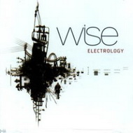 Wise «Electrology» (2004)/jazz, nu jazz, fusion