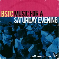 BSTC «Music For A Saturday Evening» (2008)/soul, funk, jazz, disco