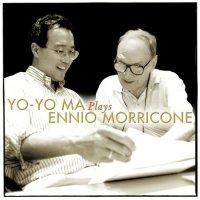 Yo-Yo Ma - Yo-Yo Ma Plays Ennio Morricone (2004)