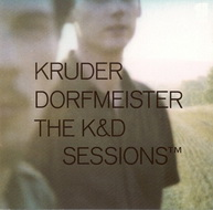 VA «The K&D Sessions» mixed by Kruder & Dorfmeister (1998)/downtempo, trip-hop, dub