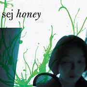 Sej-Honey-2005/adult-pop,electronic,downtempo,PHAZZ-A-DELIC