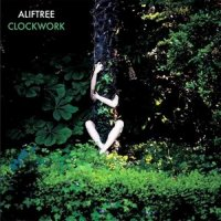 Alif Tree - Clockwork (2009)-Trip-Hop / Downtempo / Nu-Jazz / Ethnic fusion / Experimental
