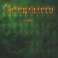 LatenzaZero-Gekology[EP]-2008/nujazz,lounge,electronic
