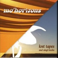Mo' Horizons - Lost Tapes (2008)EP/lounge, jazzy, bossanova