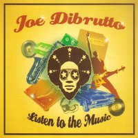 Joe Dibrutto-Listen to the music-2008/funky,house,Irma Records