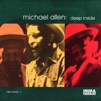 """Michael Allen """"Deep Inside"""" (1998)/funky, house, Irma la douce"""