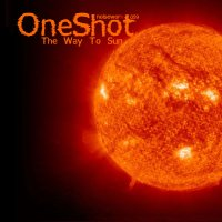 "OneShot ""The Way To Sun"" (2008) / breakbeat, electronic"