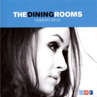 The Dining Rooms - Numero Deux 2001/electronic, nu jazz, downtempo