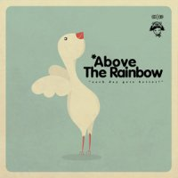 VA Аатдуши 09:03 - Above The Rainbow [2009] Compiled by Oomkah Dee (Chillout / Indie / Hip-Hop / Electronic)