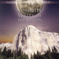 Mars Lasar - Yosemite. Valley Of The Giants (2006) New Age