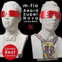 M-flo / Award SuperNova - Loves Best (2008) Easy listening, electro, jpop, hip hop