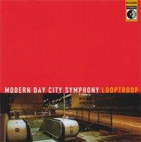 Looptroop - Modern Day City Symphony (2000) / Hip-Hop