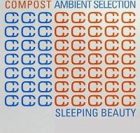 VA - Compost Ambient Selection - Sleeping Beauty (2009) Ambient, Chillout, Downtempo, Future Jazz