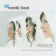 Nordic Beat «Notice» (2008)/nu jazz, smooth, easy listening, electronic