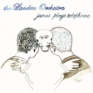The Landau Orchestra «Janus Plays Telephone» (2007)/contemporary jazz, acoustic, electronic, experimental, modern classic