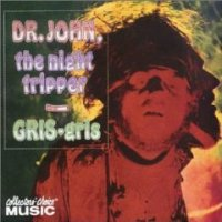 "Dr. John ""Gris-Gris"" (1968) psycodelic blues"
