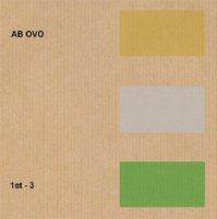 Ab Ovo - 1st 3 (Limited 3CDR Edition) (2008) idm, ambient, dark ambient, experimental, electronic