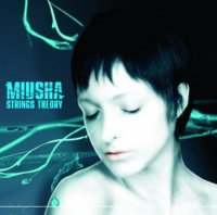 Miusha - Strings Theory - (2008) trip-hop, downtempo, electronic, house