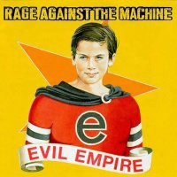 Rage Against the Machine - Evil Empire (1996) rapcore